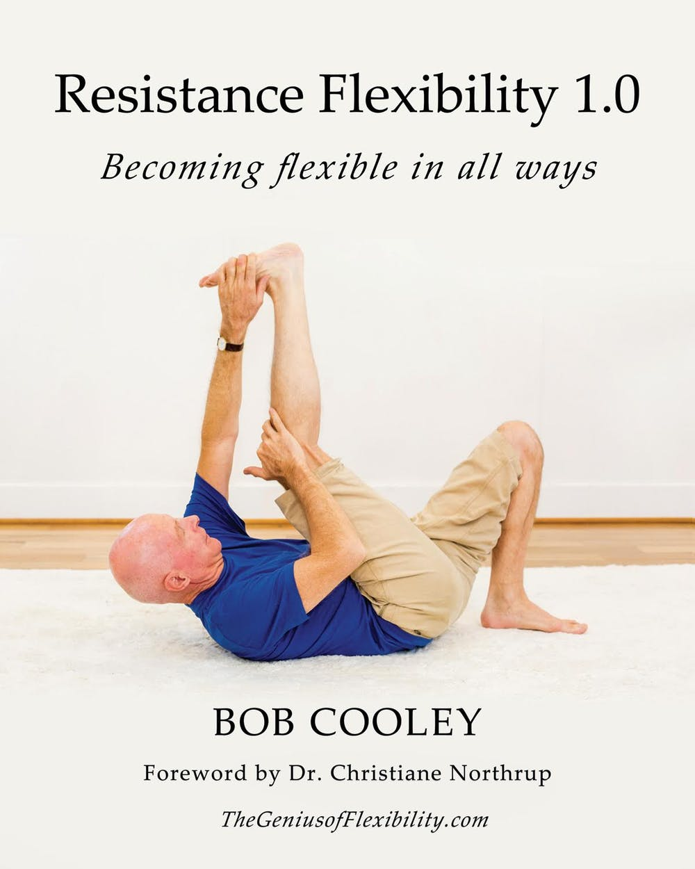 Resistance Flexibility 1.0 by Bob Cooley